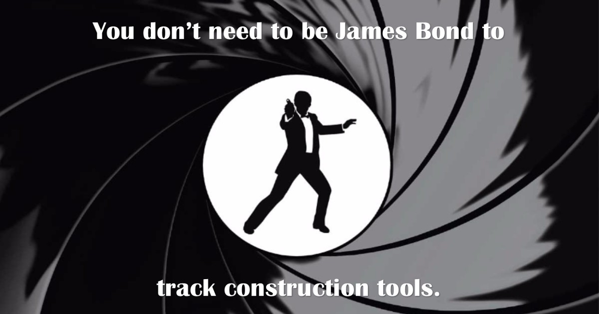 You Don't Need to be James Bond to Keep Track of Your Tools