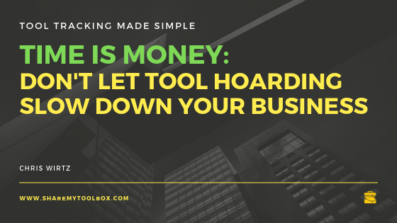 Stop Tool Hoarding
