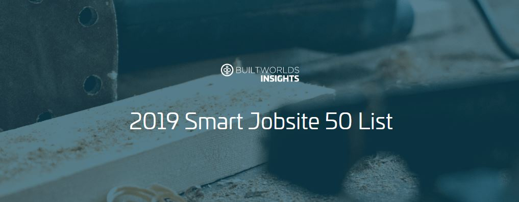 Smart Jobsite 50 List, Built Worlds 2019