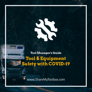 COVID safety guide for Tool Management