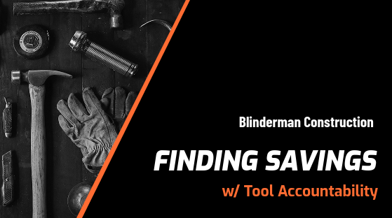 Blinderman Construction Tool Tracking